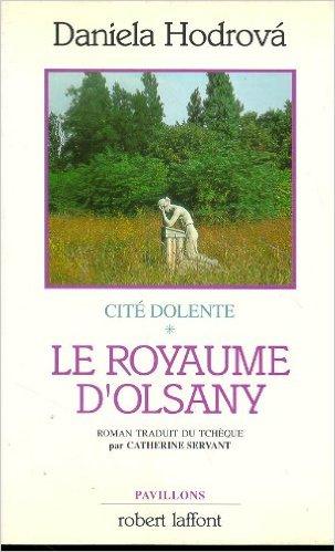 Cité dolente, N° 1 : Le royaume d'Olsany