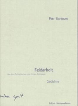 Feldarbeit : Gedichte