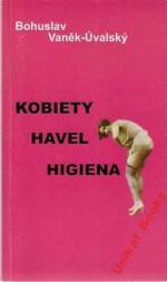 Kobiety, Havel, higiena