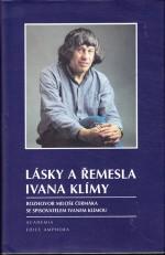 Lásky a řemesla Ivana Klímy: Rozhovor Miloše Čermáka se spisovatelem Ivanem Klímou