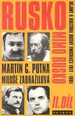 Rusko mimo Rusko II (s M. Zadražilovou)