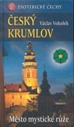 Český Krumlov - Město mystické růže