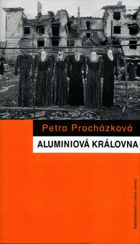 Aluminiová královna. Rusko-čečenská válka očima žen
