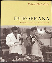 Europeana: Kortfattad historia om nittonhundratalet
