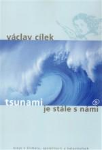 Tsunami je stále s námi. Eseje o klimatu, společnosti a katastrofách