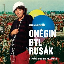 Oněgin byl Rusák (audiokniha)