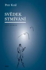 Svědek stmívání: Pěší román