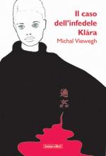 Il caso dell'infedele Klára