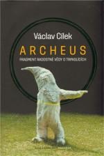 Archeus: Fragment radostné vědy o trpaslících