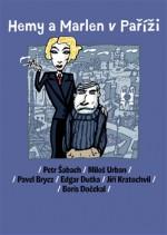 Hemy a Marlen v Paříži (spolu s J. Kratochvilem, B. Dočekalem, P. Bryczem, M. Urbanem a E. Dutkou)
