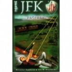 JFK 1 - Pašerák
