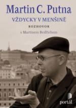 Martin C. Putna – Vždycky v menšině