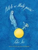 Pilot a Malý princ. Život Antoina de Saint-Exupéry