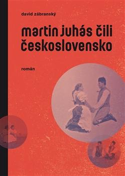 Martin Juhás čili Československo