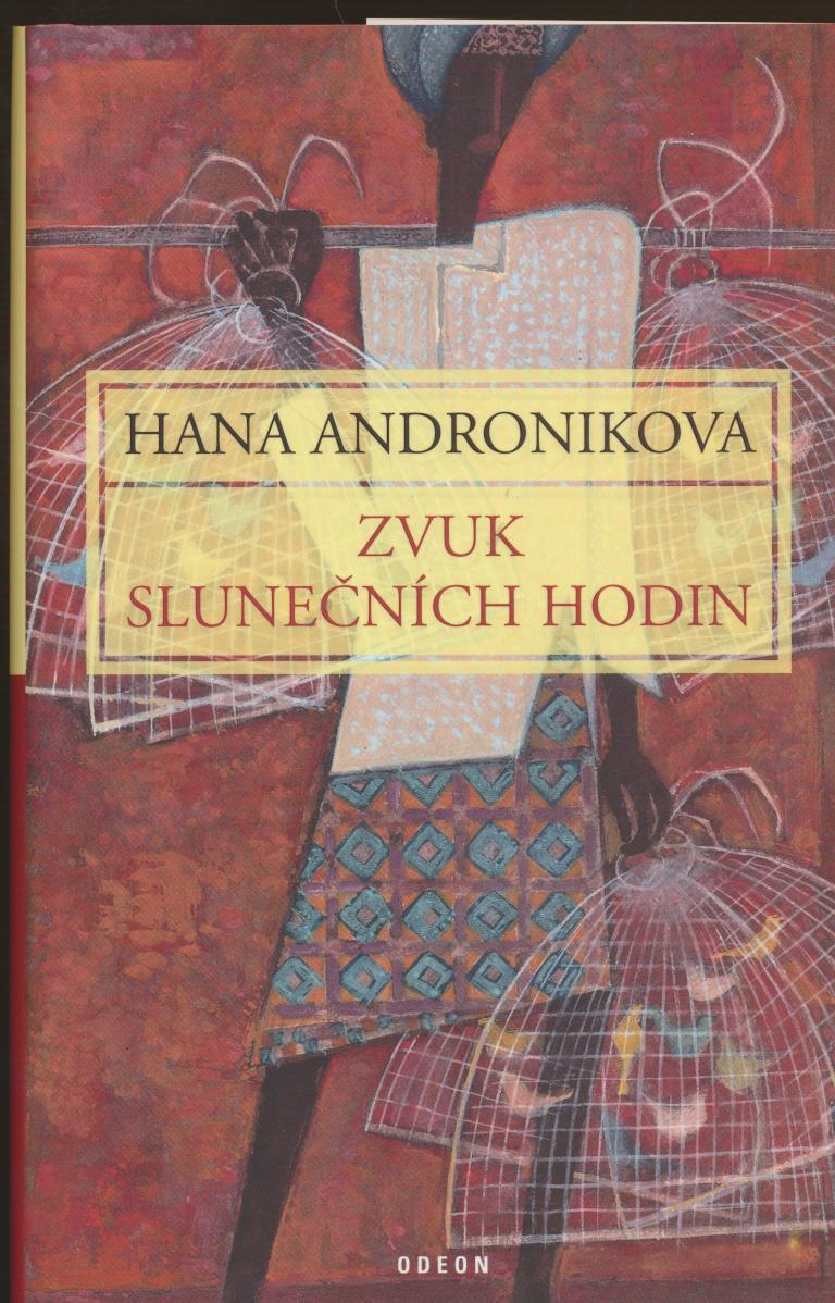 Hana Andronikova 'Zvuk slunečních hodin' (The Sound of the Sundial)