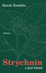 Strychnin a jiné básně