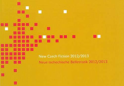 New Czech Fiction 2012/2013