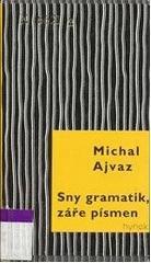 Sny gramatik, záře písmen