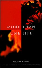 More Than One Life
