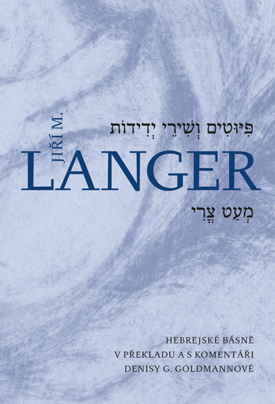 A collection of Jiří M. Langer's poetry