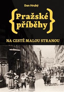 Pražské příběhy; Na cestě Malou Stranou