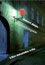 Mondscheingasse / Ulice měsíčního svitu