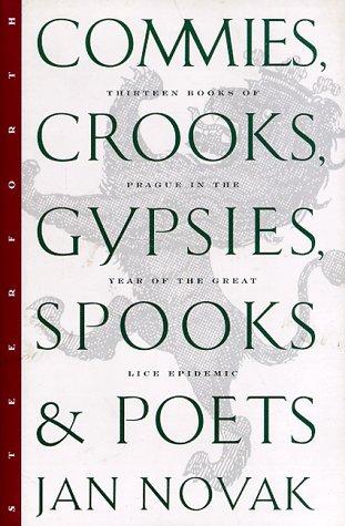 Commies, Crooks, Gypsies, Spooks & Poets
