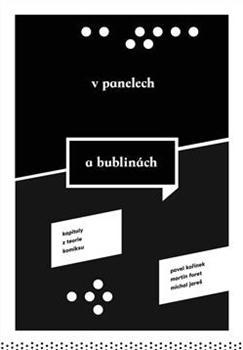 V panelech a bublinách; kapitoly z teorie komiksu