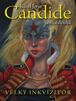Candide, Kniha druhá – Velký inkvizitor