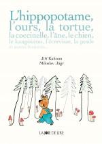 L'hippopotame, l'ours, la tortue… et autres histoires