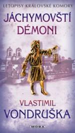Jáchymovští démoni – Letopisy královské komory