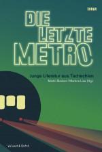 Die letzte Metro