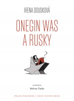 Onegin Was a Rusky
