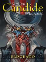 Candide: kniha třetí: Eldorádo