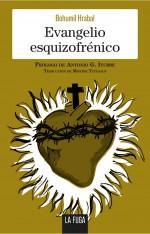 Evangelio esquizofrénico