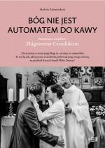 Bóg nie jest automatem do kawy: Rozmowa z księdzem Zbigniewem Czendlikiem