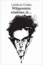 Wittgenstein: wiadomo, że...