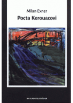 Pocta Kerouacovi