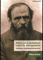 Afekt, sen a skutečnost v díle F. M. Dostojevského