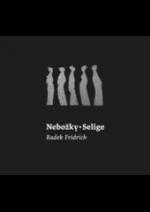 Nebožky / Selige