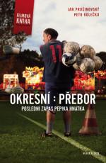 Okresní přebor: poslední zápas Pepika Hnátka